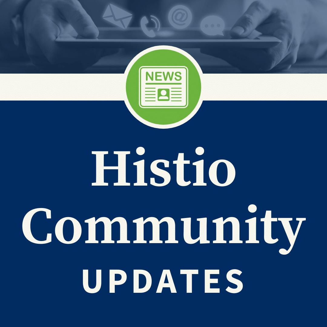 Histio Community Updates